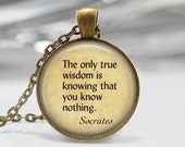 Quote Jewelry Socrates Necklace True Wisdom is Knowing that You Know Nothing Art Pendant in Bronze or Silver with Link Chain Included