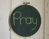 PRAY Handmade Embroidery Hoop Art Green Burlap Wall Hanging