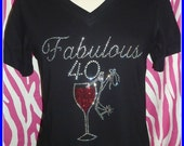 40th BirthdayTshirt Rhinestone Birthday Shirt s m l xl 2x 3x available Fabulous 40 tshirt wine shirt Birthday Trips Girls Birthday Shirt