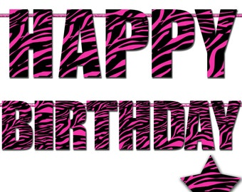 Zebra Happy Birthday Letter Banner, Photo Prop Printable Banner, Hot Pink Zebra Print, Birthday Party Supplies - Instant Download- DP396