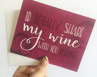 Funny Wine Greeting Card, Hand Lettered Card, Sweetest Day, Valentine's Day, Anniversary, Blank Cards, Greeting Cards