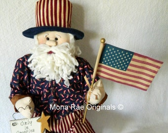 Art Doll ~ Uncle Sam ~  Sitting 28 Inches Tall ~ Patriotic Doll with Flag and Sign ~ Red, White and Blue