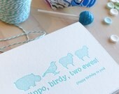 Letterpress birthday card in turquoise.  Funny, punny cute card. 'Hippo Birdy Two Ewes' - quirky fun animal card. Bird, Hippopotamus, Sheep.