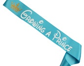 Growing A Prince Baby Shower Sash - Mommy To Be Sash -Baby Shower Gift - Baby Shower Favor - Prince Themed - Baby Boy - Nursery Accessory