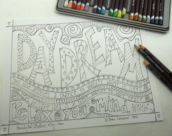 DAYDREAM: Single coloring page for teens and adults; inspirational doodle to colour & relax your mind; make time to play and think