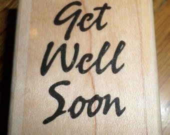 Get Well Soon Wooden Rubber Stamp