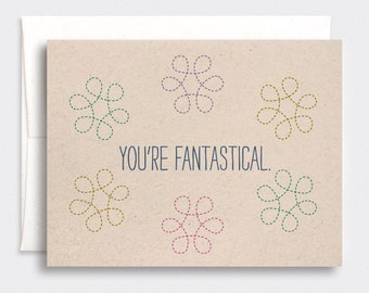You're Fantastical Card - First Day of School, Funny Birthday Card, Anniversary Card, Graduation Card, Mothers Day Card, Brown Recycled Card