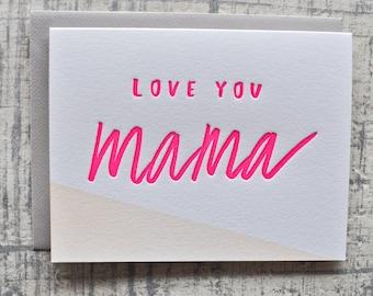 love you mama letterpress card