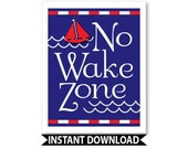 Nautical nursery, nautical baby nursery decor, no wake zone, INSTANT DOWNLOAD, printable, baby boy nautical nursery, sail boat nursery decor