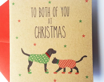Cat and Dog Christmas Card- Black Cat and Black Labrador Card -To Both of you at Christmas