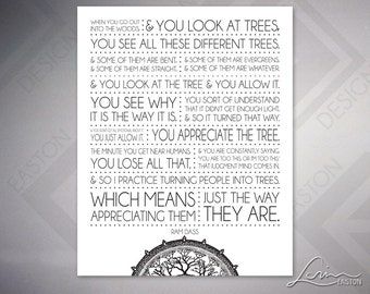 Ram Dass - Turn People into Trees - 2 versions: With or Without Mandala - Original Archival Print - 8x10, 11x14, 16x20, 20x24, 24x30