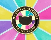 My Cat For President ~ Purrfect Pin
