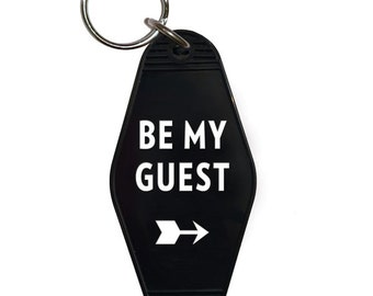 Motel Key Tag, Keychain, Key Fob, Be My Guest, KEY14. Stocking Stuffer