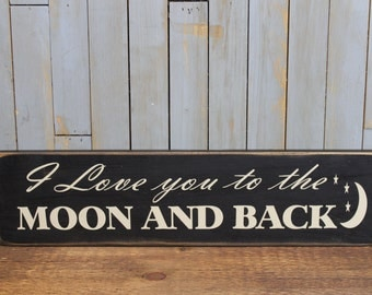 "Wooden sign ""I love you to the moon and back"" wedding gift love quote"
