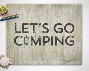 Instant Download - Rustic Sign Quote - Home Decor Poster - Affordable Art DIY Printable - Let's Go Camping - Boyfriend Gift