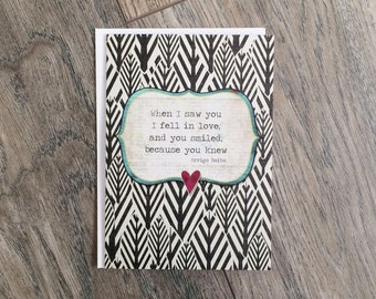 Love Quote Greeting Card When You Smiled Arrigo Boito - Wedding Anniversary Black and White - Art Greeting Card Valentines Day Greeting Card