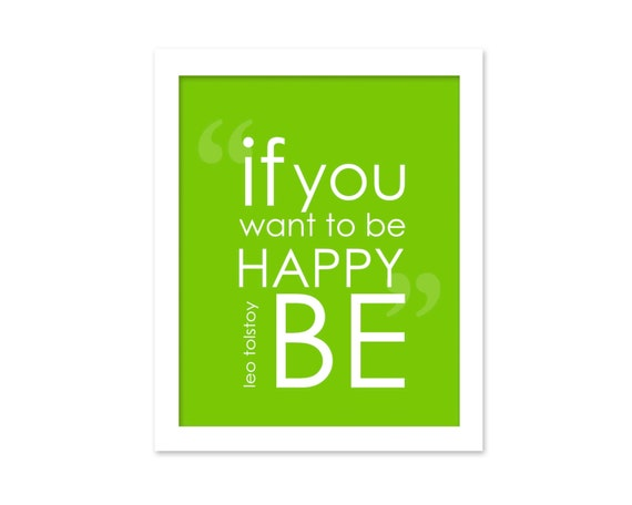 Typography Digital Art Motivational Print If You Want to be Happy BE Digital Print Typographic Digital Art Print Bright Green Be Quote Print