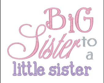Big Sister to a Little Sister--Pregnancy Announcement--Embroidered shirt or Bodysuit