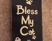 Bless My Cat Sign Plaque Feline Wooden Hand Painted You Pick Color Heart Pawprint Pet Memorial