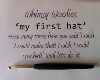 Learn to Crochet: 'My First Hat' Beginner Crochet Hat, DIY, Crochet flower