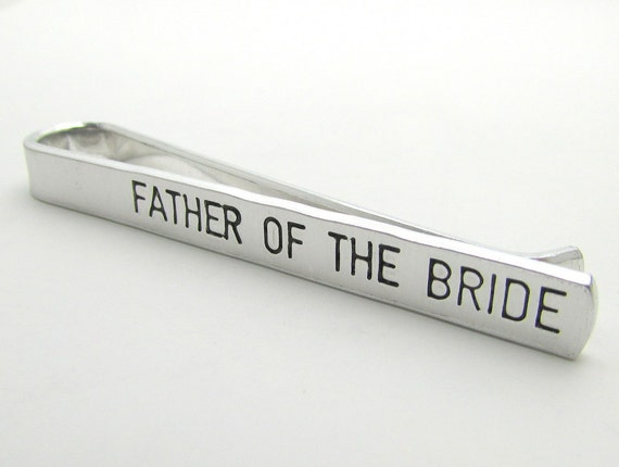 Father of the Bride Personalized Tie Clip - Hand Stamped Accessories - Personalized Tie Bar Custom -  Men's Wedding Accessories (001)