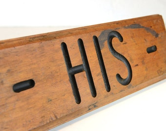 "Vintage wood sign, 15"", HIS, home decor, wall hanging, channel cut letters, man cave, vintage office, garage decor, rustic, cottage decor"