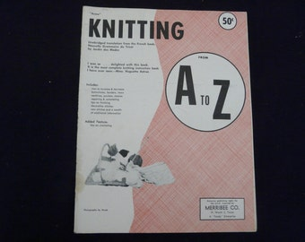 Knitting From A to Z - Merribee Co.