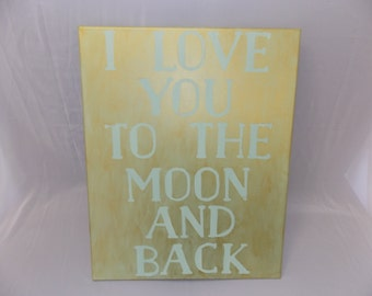 I Love You To The Moon Canvas Wall Hanging