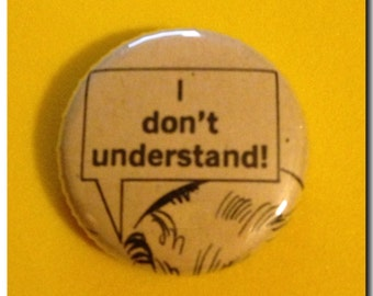 "1 of a kind 1"" Comic Book Button"