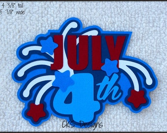 Die Cut July 4th Fireworks TITLE Scrapbook Page Embellishments for Card Making Scrapbook or Paper Crafts