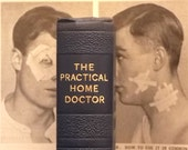 Vintage 1930s The Practical Home Doctor Book