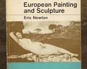 History of Art book of European Painting and Sculpture by Eric Newton
