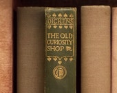 1900s Dickens Old Curiosity Shop antique book by Charles Dickens