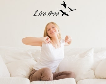 Live Free Wall Decal