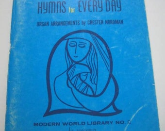 Vintage  Music Books for the Organ 1962 One Hundred and One Hymns for Everyday