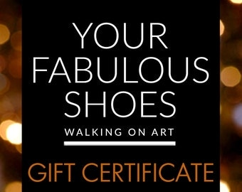 GIFT CERTIFICATE for Your Fabulous Shoes