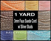 1 YARD - 3mm Flat Micro Fiber Soft Suede w/ SILVER Studs - 3X1.5mm Faux Suede Ribbon Jewelry Cord By the Yard - Pick COLOR - Instant Ship