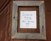 Flat  8x10 Barn Wood Picture Frame, Hand Crafted One at a Time.