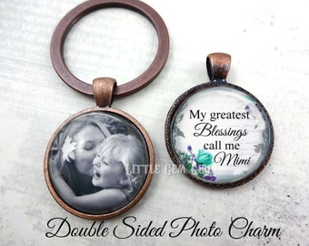 Mimi Key Chain Charm - My Greatest Blessings call me Mimi Double Sided Personalized Photo Charm - Custom Picture Mother's Day Jewelry