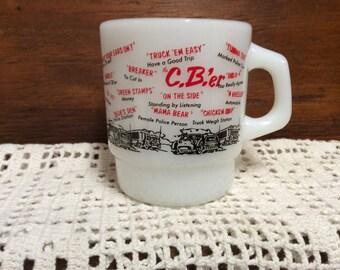 Coffee Mug Fire King The CB'e.r Mid Century Advertising