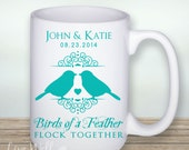 Love Birds Mug - Birds of a Feather Flock Together Custom Coffee Mug - Personalized Wedding Gift - Bridal Shower Gift -Bird Theme Wedding