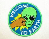 Welcome to Earth Patch / Embroidered Patch / Badge / Alien / Face Punch / Blue