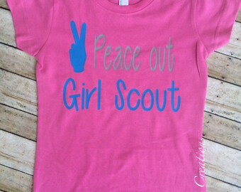 Peace out Girl Scout, Girl toddler shirts, girl clothing, girls shirts, cute girl shirt, Girl Scout shirt, trendy tee, girls tee, custom kid