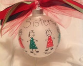 Sisters Christmas ornament