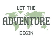 Let the Adventure Begin cross stitch PATTERN