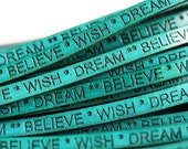 5mm Flat Teal Leather cord - Wish Dream Believe - engraved, cord with words, letters  - 1.5 feet, LC076