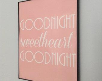 Goodnight Sweetheart Goodnight. Digital Print. Girl Nursery Decor. Three Men and Baby. Song Lyric Nursery. Sweetdreams Art. Goodnight Print
