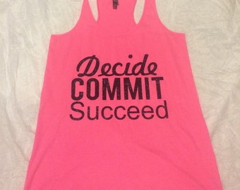 Work out tank decide commit succeed
