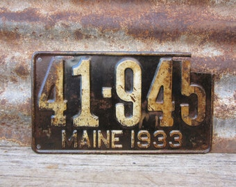 Antique Maine License Plate 1933 Aged Rusted Distressed Patina Rusty  Metal License Plate Tag Chippy Paint Garage Man Cave Rat Rod Car Truck