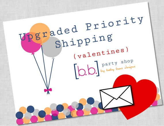 Upgraded Priorty Shipping for Valetines